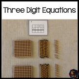 Three digit equations (Montessori)