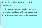 Three digit subtraction with regrouping; base ten blocks