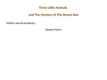 Three Little Animals: Students Create Their Very Own Book.