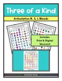 Three of a Kind GAME S, R & L BLENDS, SPEECH THERAPY, Articulation