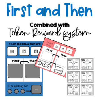 First and Then combined with the token reward system  - Kindergarten/Autism