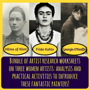 Three women artists: bundle of research and analysis worksheets