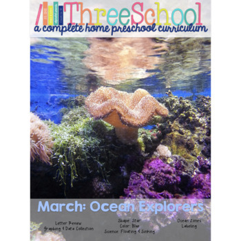 ThreeSchool Home Preschool Curriculum MARCH