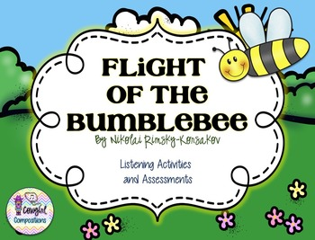Flight of the Bumblebee Listening Activities and Assessments