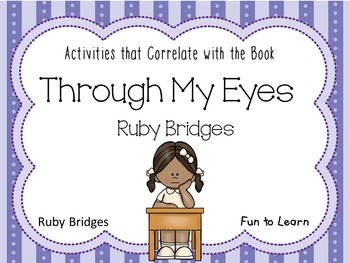 Through My Eyes  ~  Ruby Bridges ~ 31 pages of Common Core
