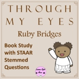Through My Eyes- Ruby Bridges Book Study with discussion and STAAR questions