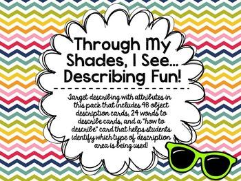 Through My Shades, I See… Describing Fun!