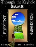 Through The Keyhole Game Present Progressive