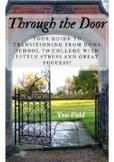 Through the Door: Homeschool to College Success!