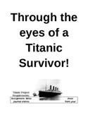 Through the Eyes of a Titanic Survivor