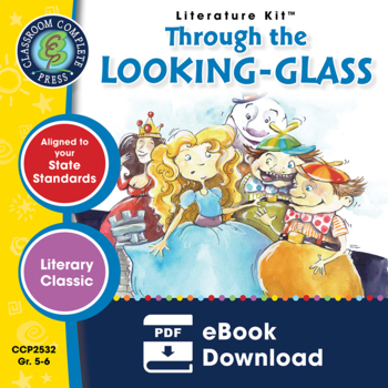 Through the Looking-Glass Gr. 5-6