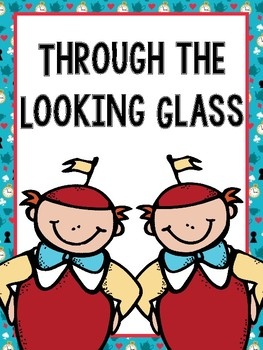 Through the Looking Glass Literature Guide