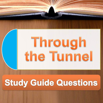 Through the Tunnel - Lessing - study guide questions