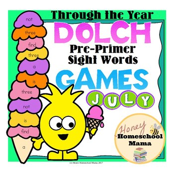Through the Year - Dolch Pre-Primer Sight Word Games - July