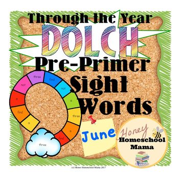 Through the Year - Dolch Pre-Primer Sight Word Games - June