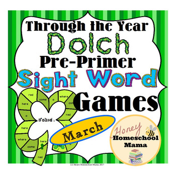 Through the Year - Dolch Pre-Primer Sight Word Games - March