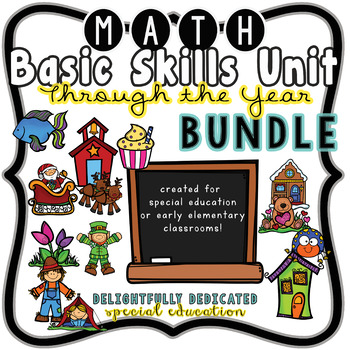 Math Through the Year Basic Skills BUNDLE for Special Education