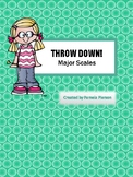Throw Down! Major Scales