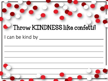 Throw KINDNESS like confetti! Bulletin Board Set & Writing Assignment. Love.