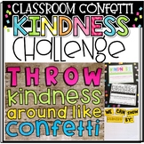 Throw Kindness Around Like Confetti: A Classroom Kindness