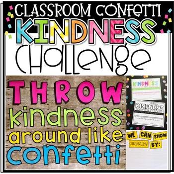 Throw Kindness Around Like Confetti: A Classroom Kindness