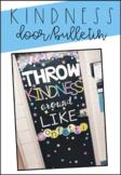 Throw Kindness Around Like Confetti Door Decor