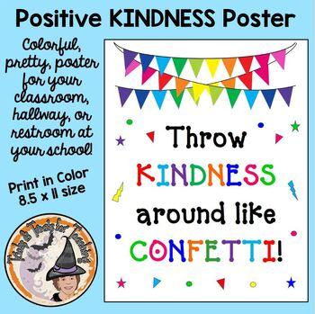 Throw Kindness Around Like Confetti Motivational Behavior Colorful Poster