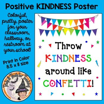 Throw Kindness Around Like Confetti Poster Back to School Be KIND Motivation