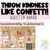 Throw Kindness Around Like Confetti! Kindness Craft and Activity!
