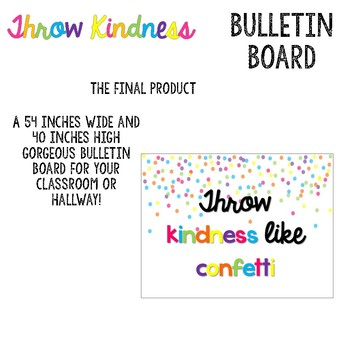 Throw Kindness Bulletin Board