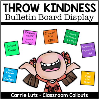 Throw Kindness Like Confetti Bulletin Board