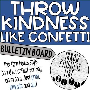Throw Kindness Like Confetti Farmhouse Style Bulletin Board