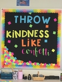 Throw Kindness Like Confetti Growth Mindset Bulletin Board