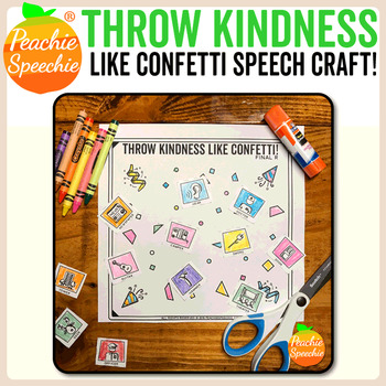 Throw Kindness Like Confetti Speech Craft {No Prep!}