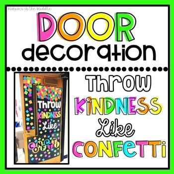 Throw Kindness like Confetti Door