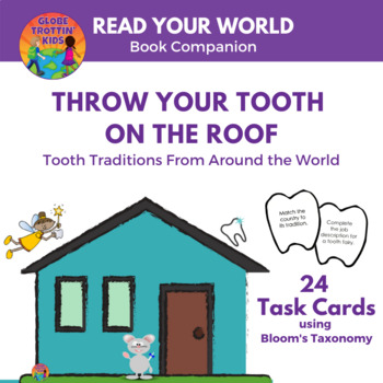 Throw Your Tooth on the Roof:  Tooth Traditions Around the World Task Cards