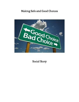 Throwing Temper Tantrums & Making Safe Choices Social Story
