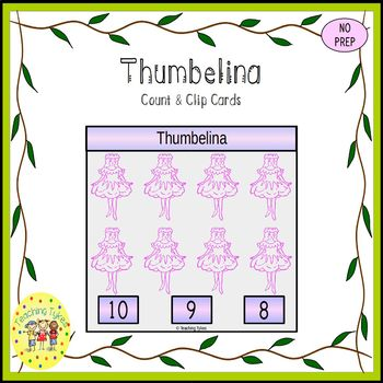 Thumbelina Fairy Tales Count and Clip Task Cards