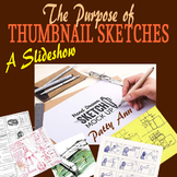 Graphic Arts THUMBNAIL SKETCHES: Purpose & Use + Activities in Creating! (PPT)