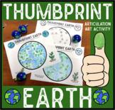 Thumbprint Earth: An Articulation Art Activity