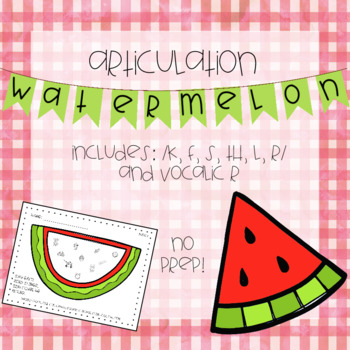 Watermelon Articulation | No-Prep & Low Ink
