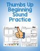 Thumbs Up Beginning Sounds Practice *Freebie* Letter A Sound