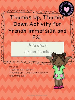 Thumbs Up, Thumbs Down Activity for FSL - A propos de ma famille