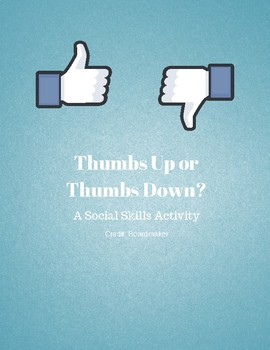 Thumbs Up or Thumbs Down? Social Skills Activity