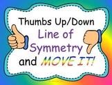 Thumbs Up/Down Line of Symmetry MOVE IT!