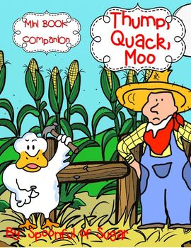 Thump, Quack, Moo  (Book Companion includes QR codes for your iPads)