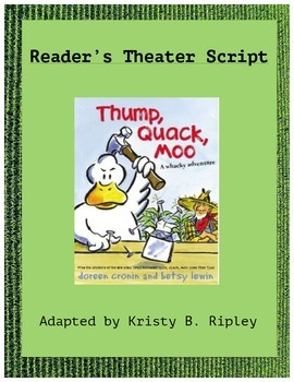 Thump, Quack, Moo Reader's Theater Script