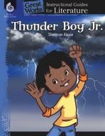 Thunder Boy Jr.: An Instructional Guide for Literature