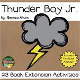 Thunder Boy Jr. by Sherman Alexie 23 Book Extension Activi