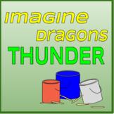 Thunder - Bucket Drumming Arrangement